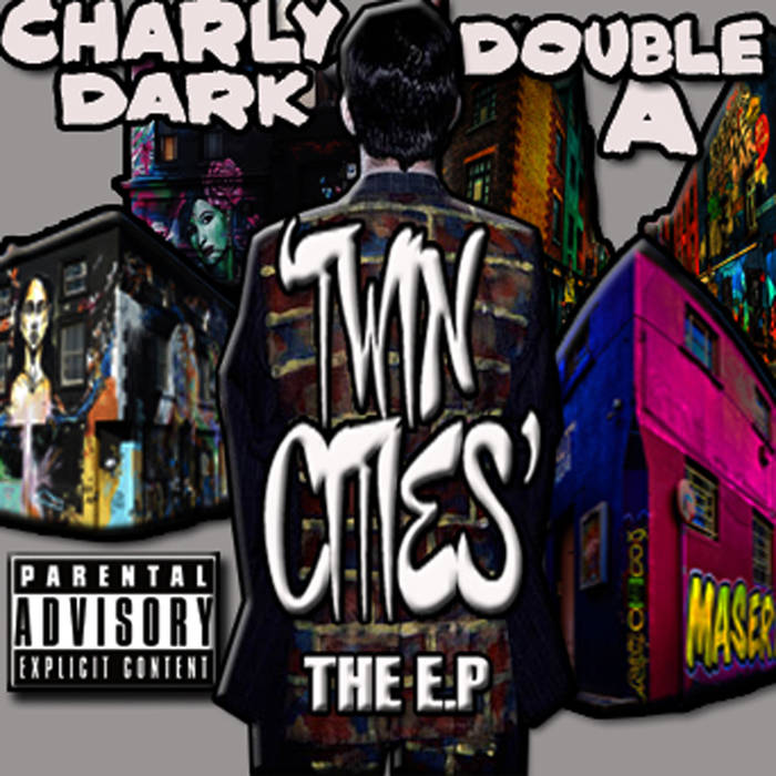 AUDIO DOPE: Charly Dark & Double A – Twin Cities EP